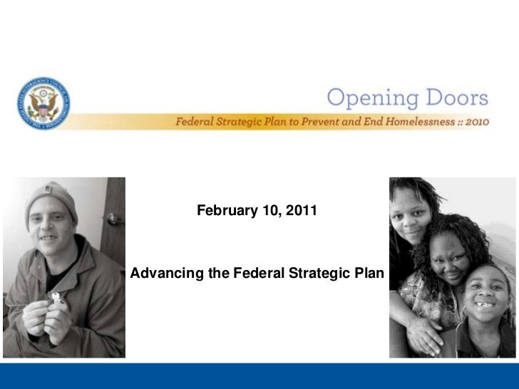February 10, 2011<br />Advancing the Federal Strategic Plan<br />