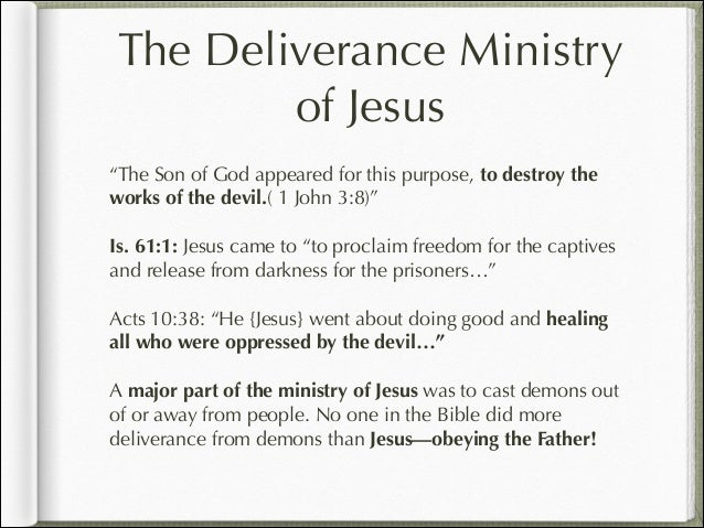 The Deliverance Ministry of Jesus