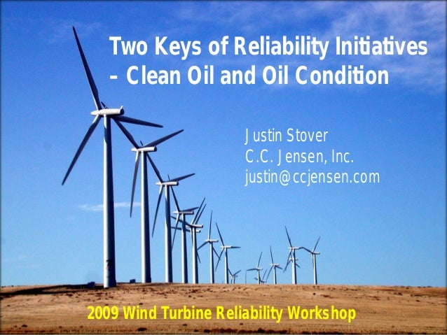 Two Keys of Reliability Initiatives – Clean Oil and Oil ConditionCLEAN OIL BRIGHT IDEAS C.C.JENSEN A/S, Title, Author, Dat...