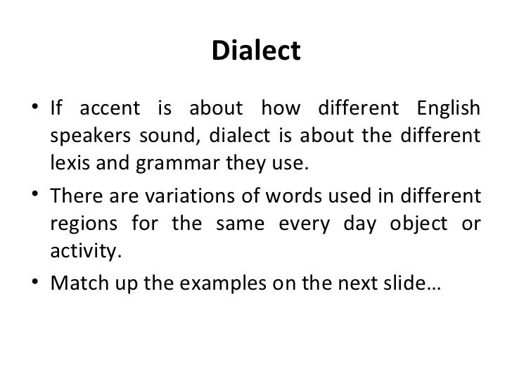 Lovely Dialect ...