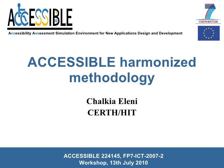 ACCESSIBLE harmonized methodology Chalkia Eleni CERTH/HIT