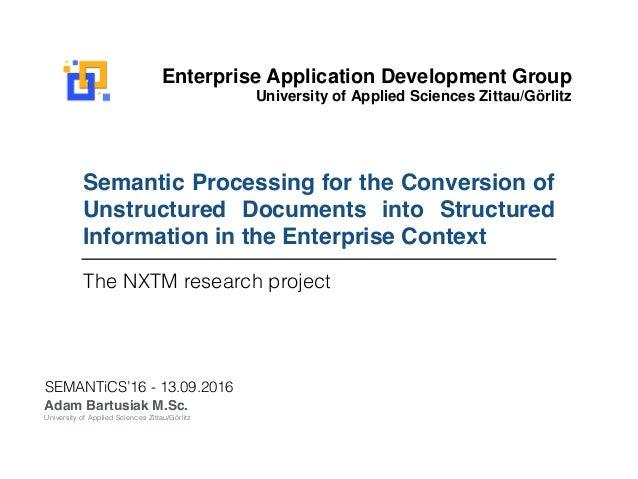 Enterprise Application Development Group University of Applied Sciences Zittau/Görlitz The NXTM Project Development of a t...