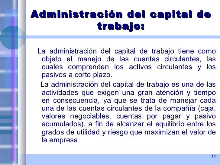 2 administraci n del capital de trabajo for Que es trabajo de oficina