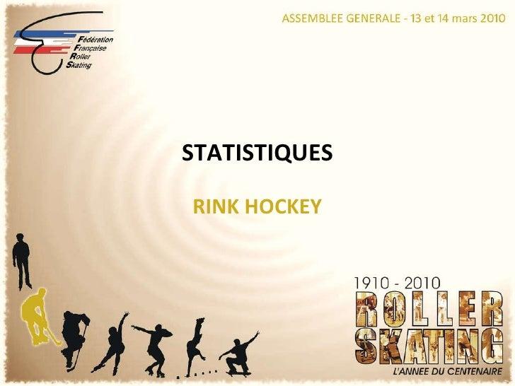 RINK HOCKEY STATISTIQUES