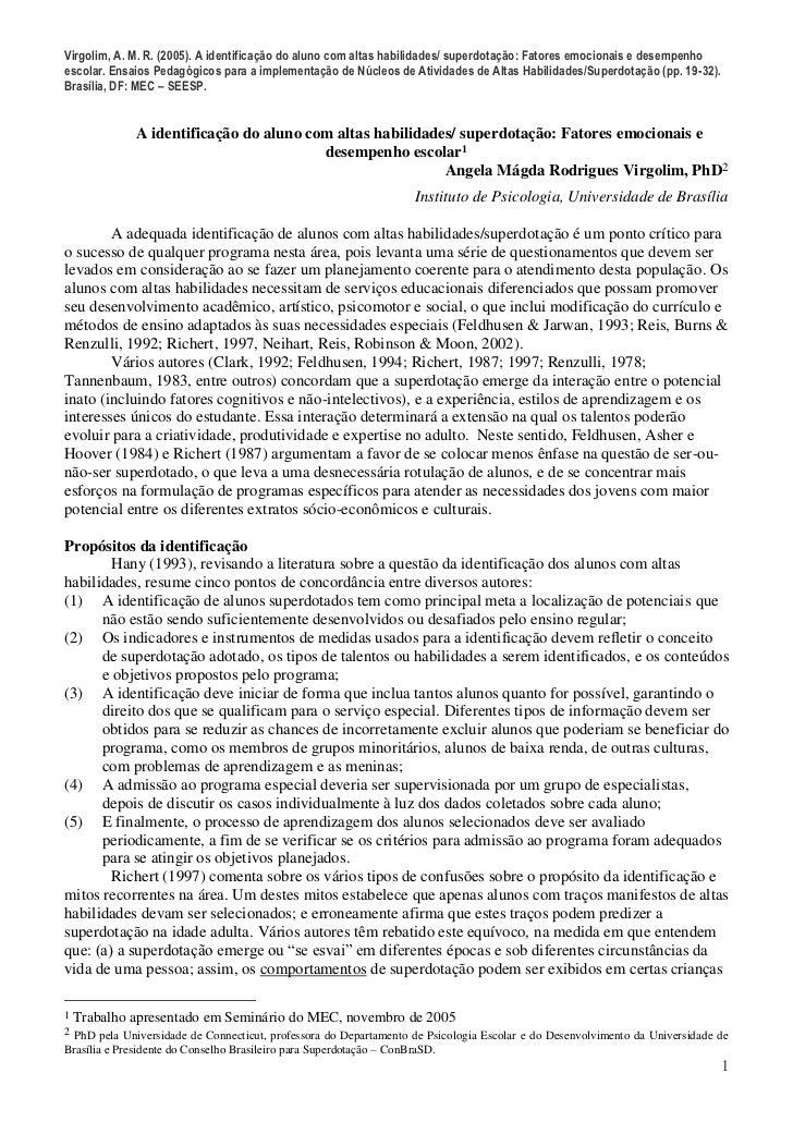 Virgolim, A. M. R. (2005). A identificação do aluno com altas habilidades/ superdotação: Fatores emocionais e desempenhoes...