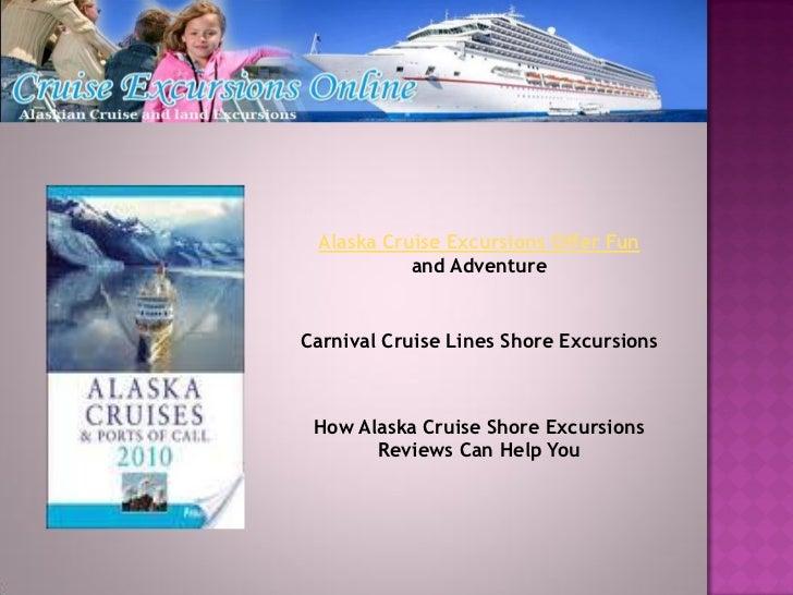Alaska Cruise Excursions Offer Fun           and AdventureCarnival Cruise Lines Shore Excursions How Alaska Cruise Shore E...