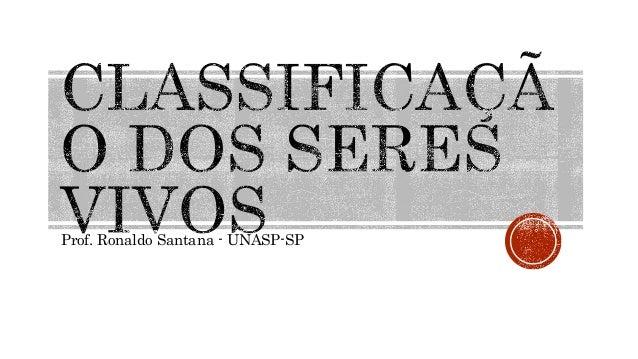 Prof. Ronaldo Santana - UNASP-SP