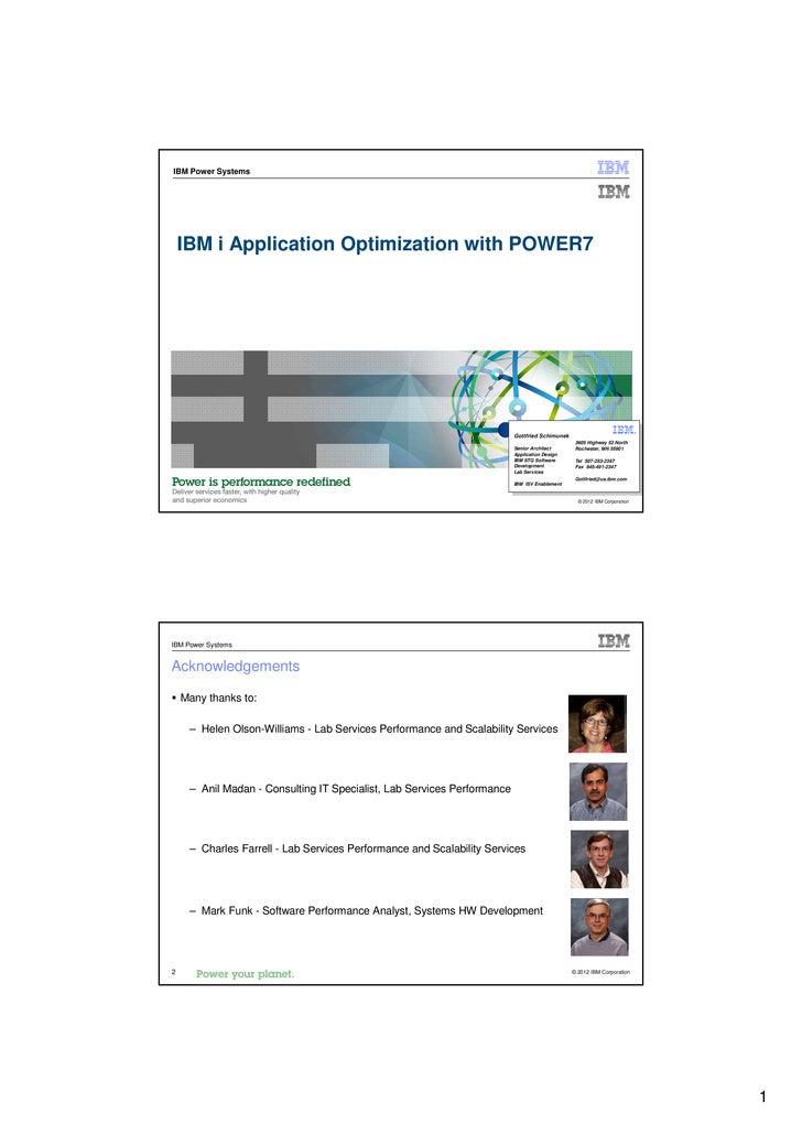 IBM Power Systems    IBM i Application Optimization with POWER7                                                           ...