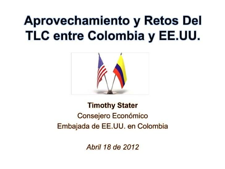 """Una nueva realidad""""…como resultado de las acciones tomadas por el Presidente  Santos y el legislativo de Colombia, puedo a..."""