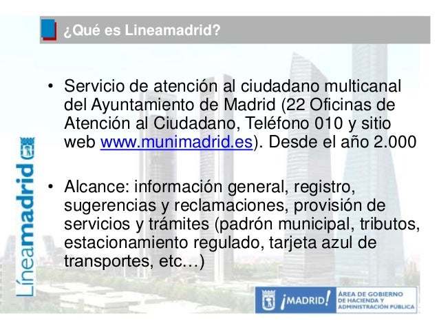 Oracle aplicaciones 2 atencion multicanal lineamadrid 17 for Oficina de empleo madrid usera