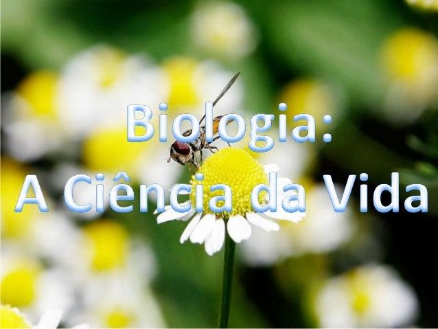 A biologia ( do grego bios=vida logos=estudo) é a  ciência que estuda o seres vivos, desde a sua anatomia,     sua fisiolo...