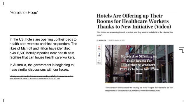 20 'Hotels for Hope' In the US, hotels are opening up their beds to health-care workers and first-responders. The likes of...