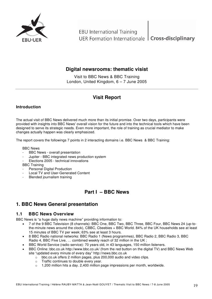 Digital newsrooms: thematic visist                                        Visit to BBC News & BBC Training                ...