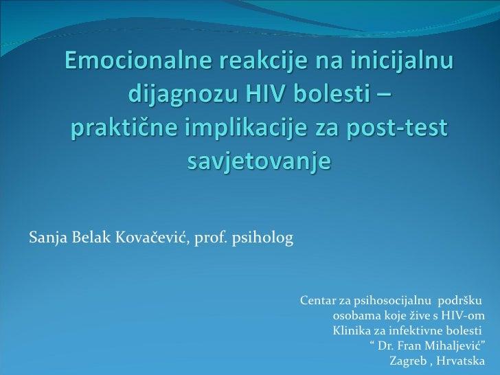 Sanja Belak Kovačević, prof. psiholog                                        Centar za psihosocijalnu podršku             ...