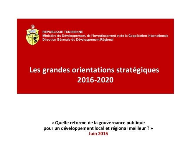 REPUBLIQUE TUNISIENNE Ministère du Développement, de l'Investissement et de la Coopération Internationale Direction Généra...