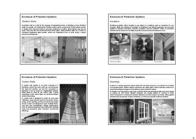 Enclosure & Protection Systems Partition Walls A partition wall is a wall for the purpose of separating rooms, or dividing...