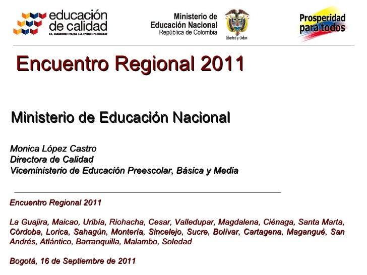 Encuentro  Regional 2011 La Guajira, Maicao, Uribía, Riohacha, Cesar, Valledupar, Magdalena, Ciénaga, Santa Marta, Córdoba...