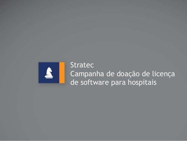 Stratec Campanha de doação de licença de software para hospitais