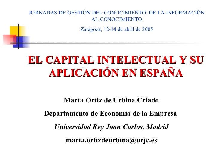 JORNADAS DE GESTIÓN DEL CONOCIMIENTO: DE LA INFORMACIÓN                    AL CONOCIMIENTO                Zaragoza, 12-14 ...