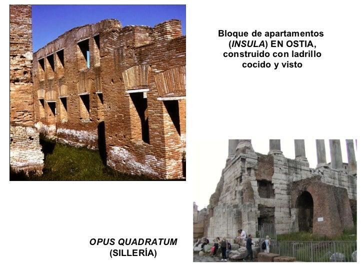 Bloque de apartamentos  ( INSULA ) EN OSTIA, construido con ladrillo cocido y visto OPUS QUADRATUM (SILLERÍA)