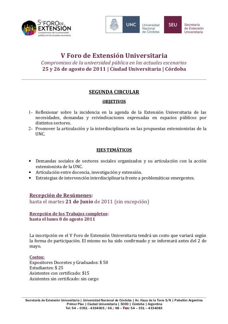 V Foro de Extensión Universitaria          Compromisos de la universidad pública en los actuales escenarios          25 y ...
