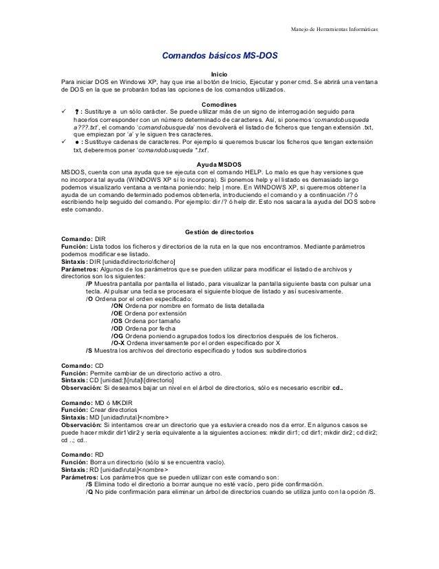Manejo de Herramientas Informáticas                                    Comandos básicos MS-DOS                            ...