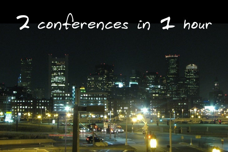 2                    1     conferences in       hour