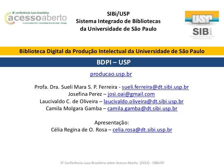SIBi/USP                          Sistema Integrado de Bibliotecas                            da Universidade de São Paulo...