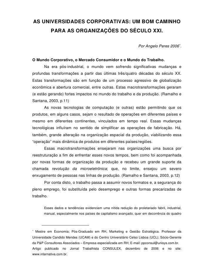 AS UNIVERSIDADES CORPORATIVAS: UM BOM CAMINHO              PARA AS ORGANIZAÇÕES DO SÉCULO XXI.                            ...