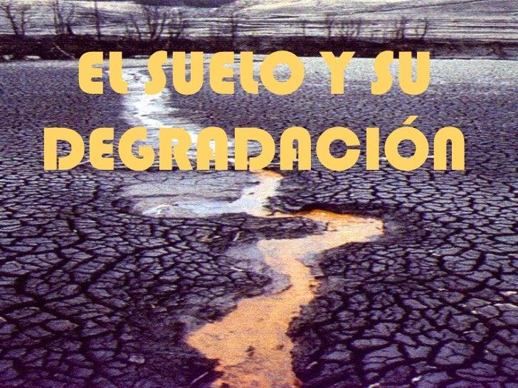 Contaminaci n y suelo for Como esta constituido el suelo