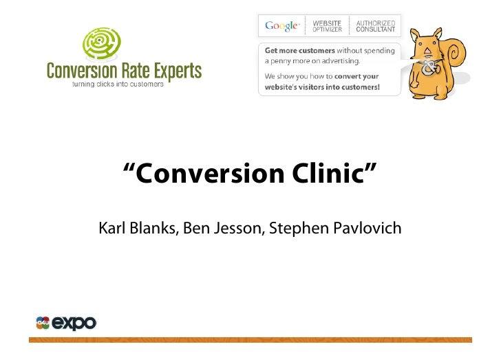 """Conversion Clinic"" Karl Blanks, Ben Jesson, Stephen Pavlovich"
