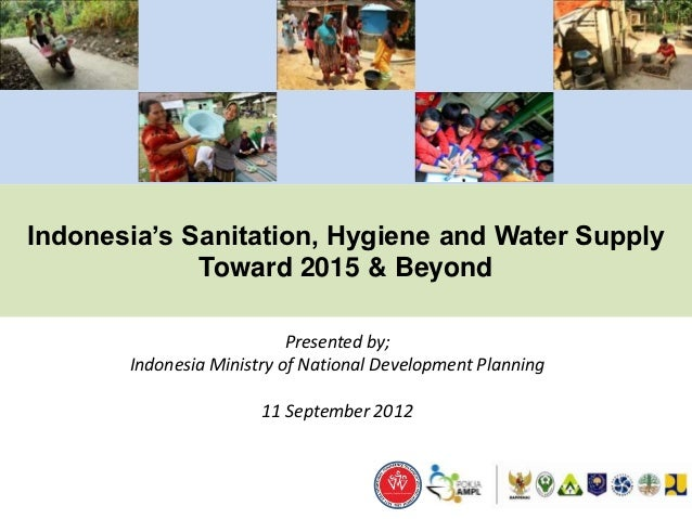 Indonesia's Sanitation, Hygiene and Water Supply Toward ...