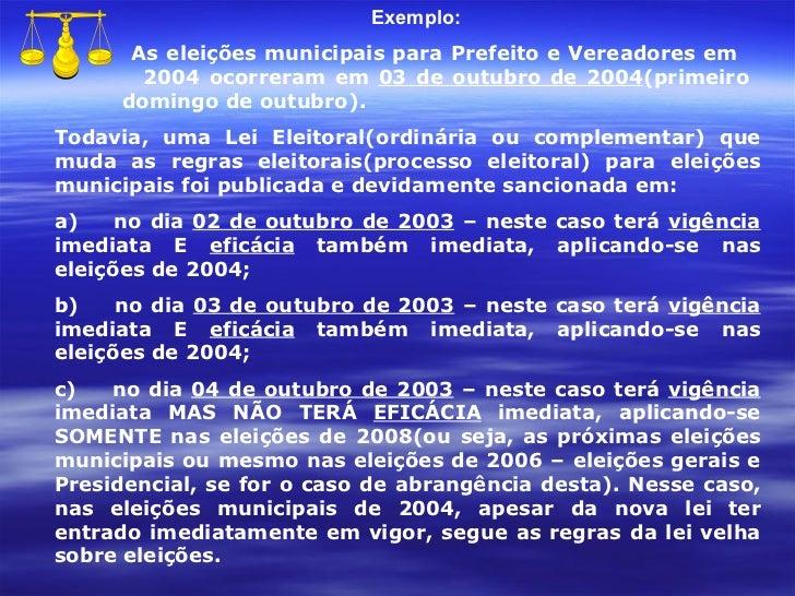 Exemplo:  As eleições municipais para Prefeito e Vereadores em    2004 ocorreram em  03 de outubro de 2004 (primeiro    do...