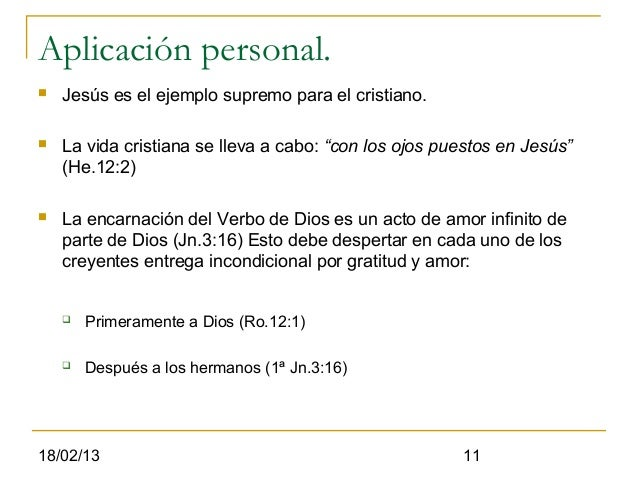 """Aplicación personal.   Jesús es el ejemplo supremo para el cristiano.   La vida cristiana se lleva a cabo: """"con los ojos..."""