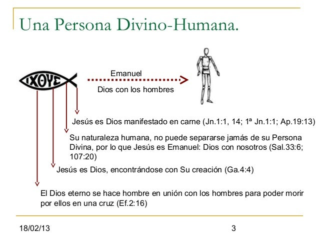 Una Persona Divino-Humana.                         Emanuel                      Dios con los hombres               Jesús e...