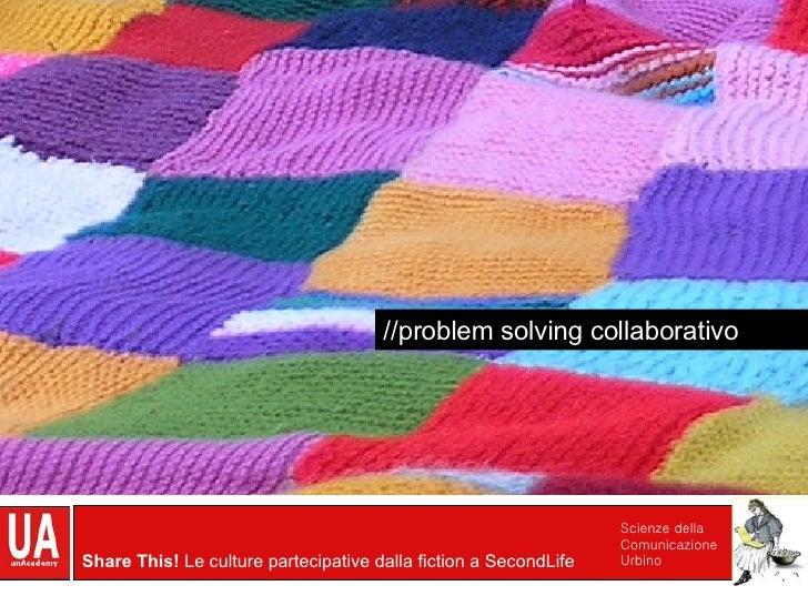 //problem solving collaborativo