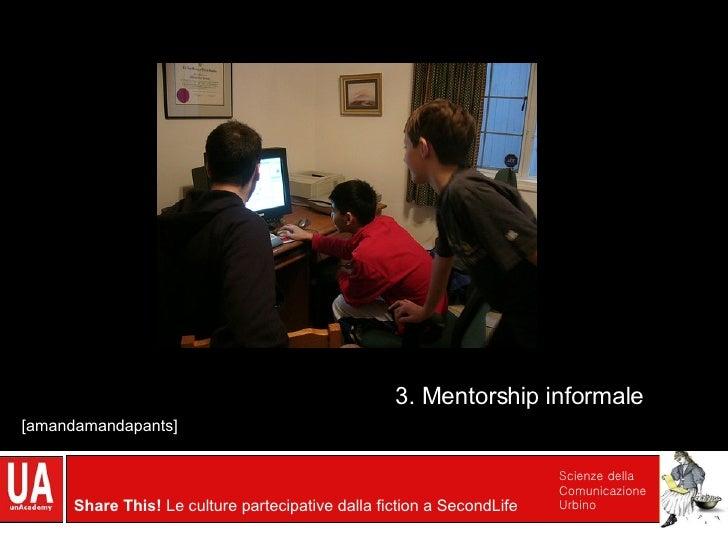 3. Mentorship informale [amandamandapants]