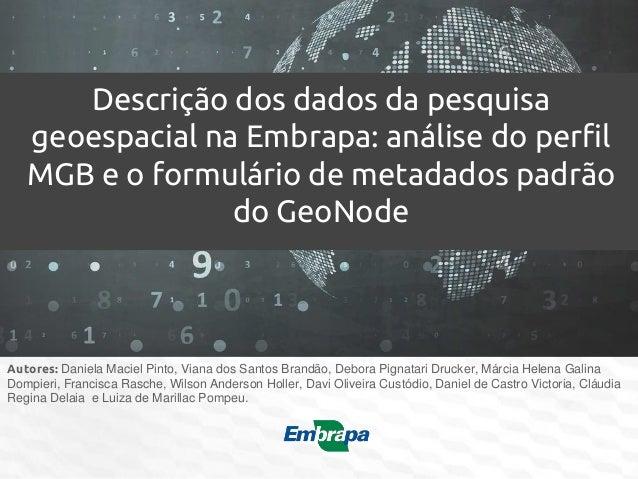 Autores: Daniela Maciel Pinto, Viana dos Santos Brandão, Debora Pignatari Drucker, Márcia Helena Galina Dompieri, Francisc...