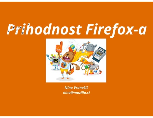 2. dan odprte kode - Prihodnost Firefoxa