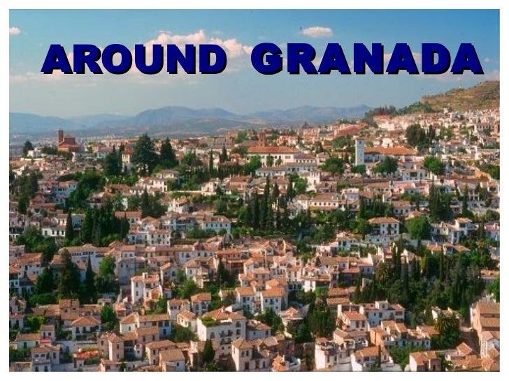 GRANADA AROUND