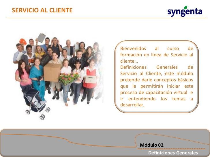 SERVICIO AL CLIENTE                      Bienvenidos     al    curso    de                      formación en línea de Serv...
