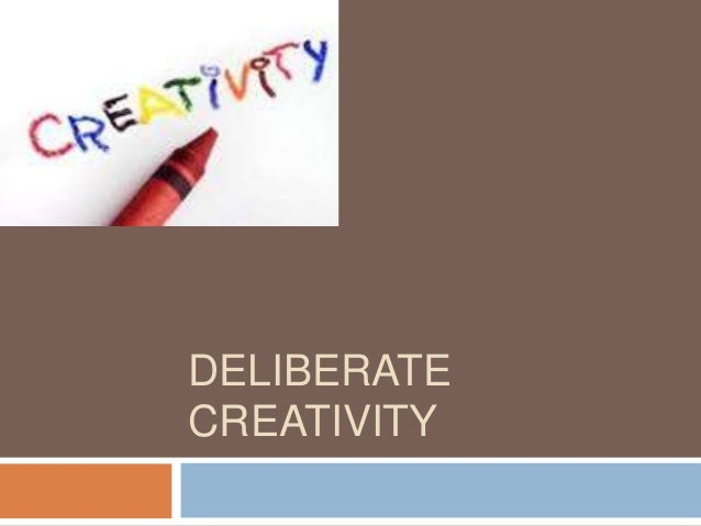DELIBERATECREATIVITY