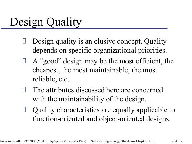 Characteristics Of Good Object Oriented Design In Software Engineering