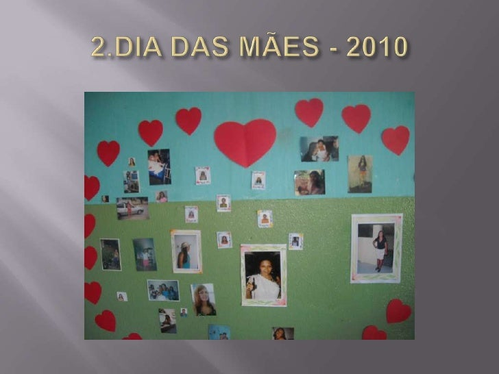 2.DIA DAS MÃES - 2010<br />