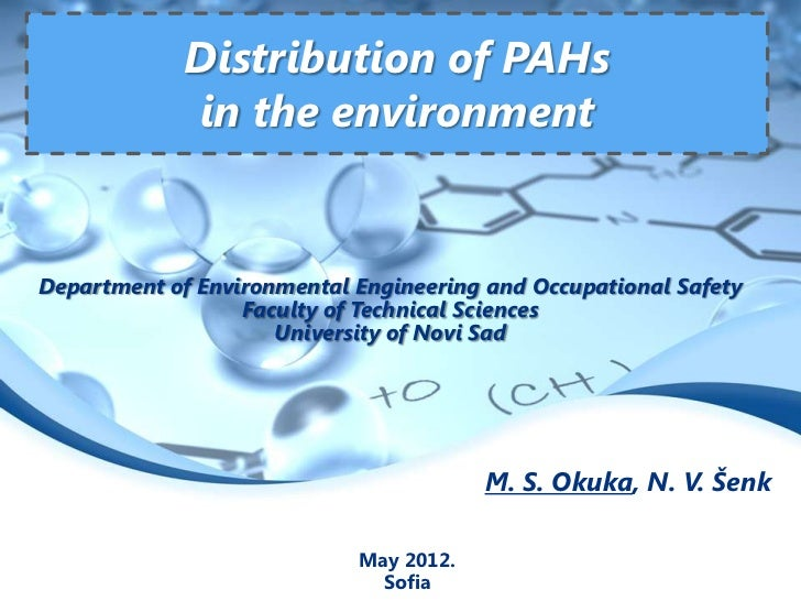 Distribution of PAHs             in the environmentDepartment of Environmental Engineering and Occupational Safety        ...