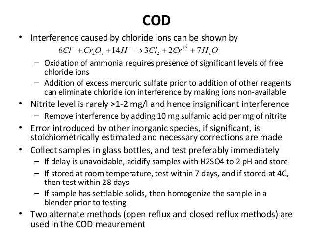 COD • Interference caused by chloride ions can be shown by – Oxidation of ammonia requires presence of significant levels ...