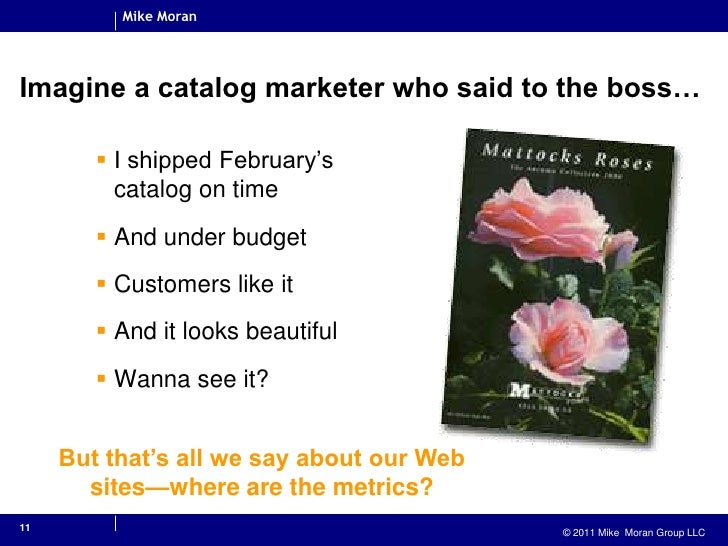 11<br />Imagine a catalog marketer who said to the boss…<br />I shipped February's catalog on time<br />And under budget<b...