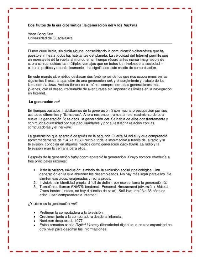Dos frutos de la era cibernética: la generación net y los hackersYoon Bong SeoUniversidad de GuadalajaraEl año 2000 inicia...