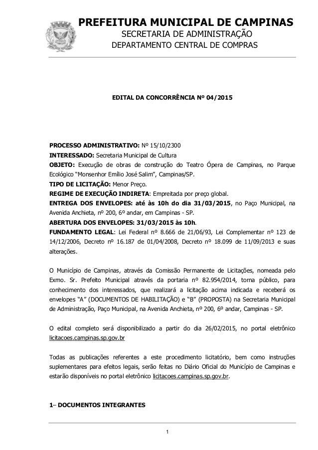 PREFEITURA MUNICIPAL DE CAMPINAS SECRETARIA DE ADMINISTRAÇÃO DEPARTAMENTO CENTRAL DE COMPRAS 1 EDITAL DA CONCORRÊNCIA Nº 0...