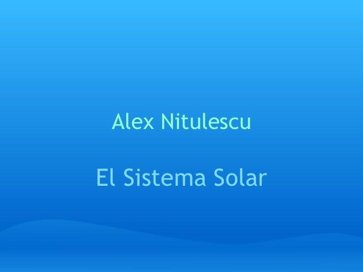 Alex Nitulescu El Sistema Solar